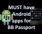 BB Passport: Day 5 – Must have Android apps