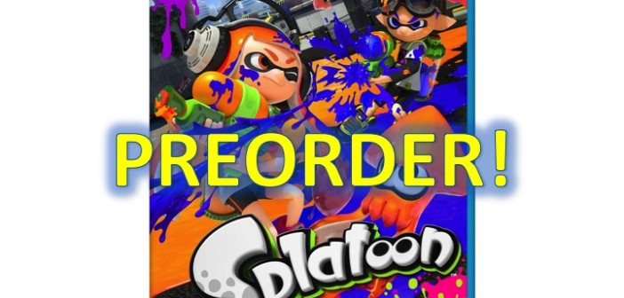 Splatoon – Wii U – Available for preorder from Retailers!